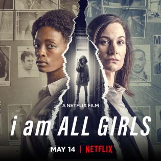 I Am All Girls 2021 - Cuộc Chiến Vì Mọi Bé Gái