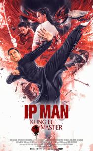 Ip Man: Kung Fu Master 2019 - Diệp Vấn Tông Sư